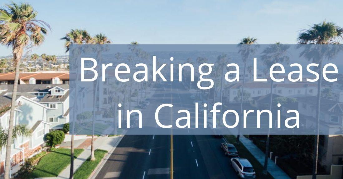 Breaking a Lease in California