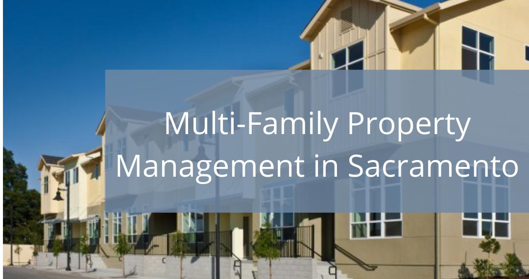 Multi-Family Property Management in Sacramento